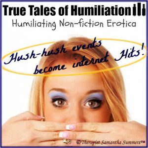 Humiliating Erotica by Lady Summers - Set 3