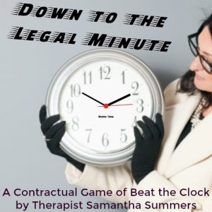 Down to the Legal Minute - (Beat the Cock Contract)