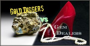 Gold Digging FinDommes or Gem Dealers