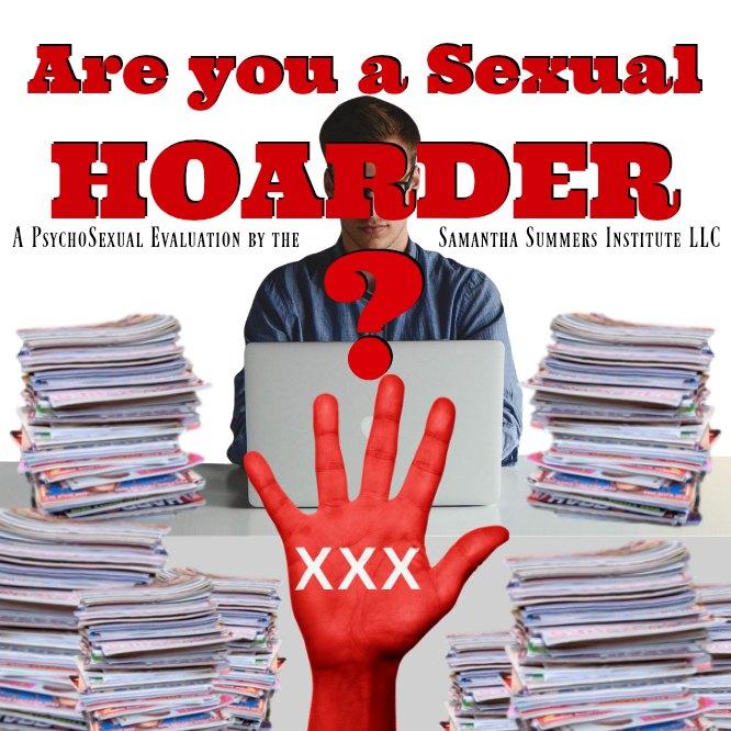 Sexual Hoarding