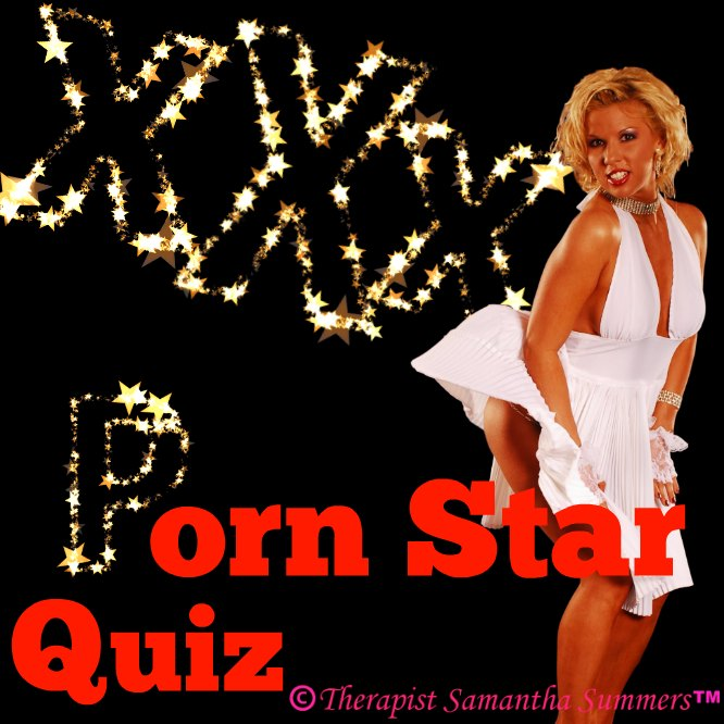 Porn Quiz by Therapist Summers
