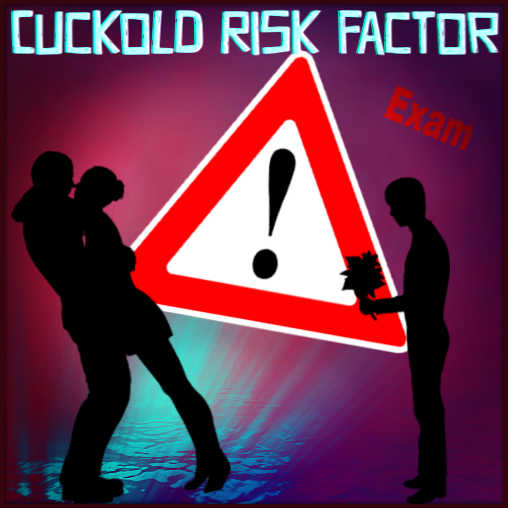 Cuckold Test - Cuckolding Risk Factor