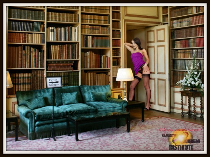 The Fetish Files Library of Therapist Samantha Summers (Copyright Samantha Summers Institute)